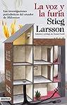 La voz y la furia par Stieg Larsson