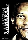 KING OF TOKYO AMARAL [DVD]