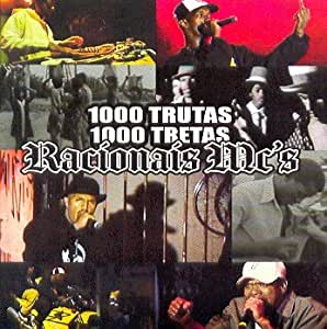 RACIONAIS MC S - 1000 TRUTAS 1000 TRETAS