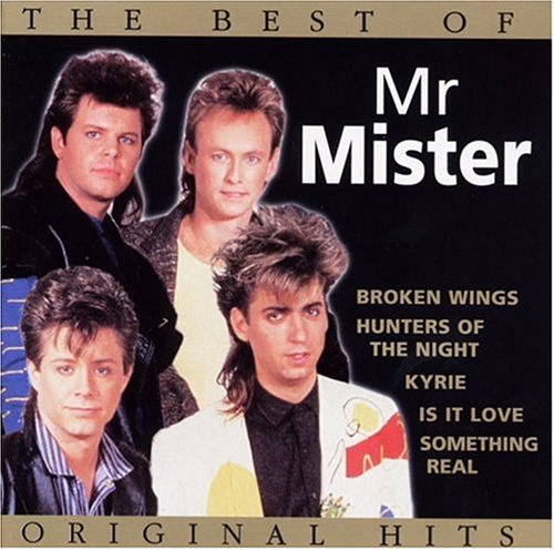 Mr. Mister - The Best of Mr. Mister: Original Hits - Zortam Music