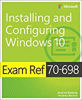 Exam Ref 70-698 Installing and Configuring Windows 10 Front Cover