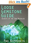 Loose Gemstone Guide - Secrets of the...
