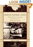 Stringing Together a Nation: Cândido Mariano da Silva Rondon and the Construction of a Modern Brazil, 1906–1930