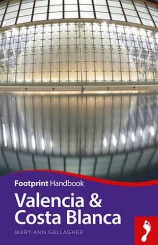 Valencia & Costa Blanca Handbook (Footprint - Handbooks)