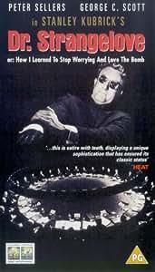 Dr. Strangelove [1963] [VHS]