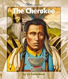 The Cherokee (Watts Library)