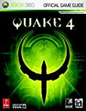 Stephen Stratton Quake 4 (Xbox 360): The Official Strategy Guide (Prima Official Game Guides)