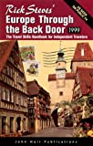 Rick Steves' Europe Through the Back Door 1999 (1562614606) by Steves, Rick