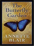 The Buttefly Garden (1410402665) by Blair, Annette