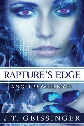 Rapture's Edge (A Night Prowler Novel) by J.T. Geissinger
