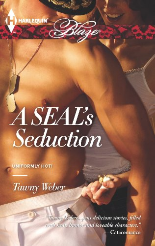 A SEAL's Seduction (Harlequin Blaze)
