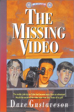 The Missing Video: Youth Adventure Story With an International Focus (Reel Kids Series), DAVE GUSTAVESON