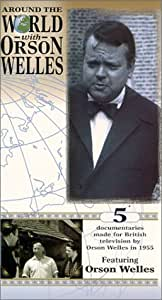 Around the World with Orson Welles [VHS]