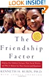 The Friendship Factor: Helping Our Ch...