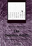 echange, troc Félix Servranx, William Servranx - Les dessins actifs : Force agissante des symboles