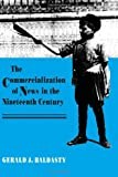 The Commercialization of News in the Nineteenth Century (Culture)