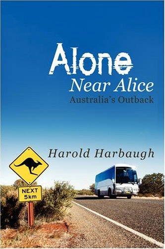 Seul près d'Alice : Outback australien