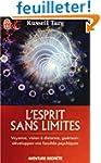 L'esprit sans limites : La physique d...