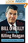 Killing Reagan: The Violent Assault T...