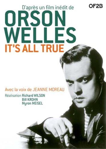 It's all true : d'après un film inédit de Orson Welles