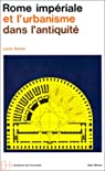 Rome imp�riale et l'urbanisme dans l'antiquit� par Homo