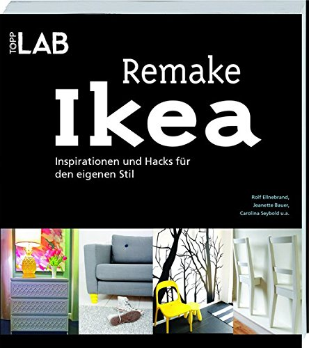 remake ikea inspirationen und hacks f r den eigenen stil. Black Bedroom Furniture Sets. Home Design Ideas