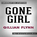 Gone Girl: A Novel by Gillian Flynn: Conversation Starters |  dailyBooks .