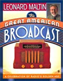 The Great American Broadcast (0451200780) by Maltin, Leonard