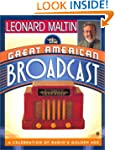 The Great American Broadcast: A Celeb...