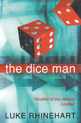 The Dice Man (French Edition)