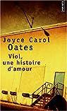 Viol, une histoire d'amour par Oates ()