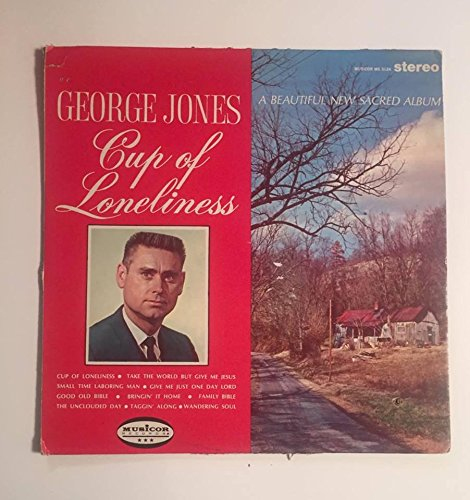 1967 George Jones Cup of Loneliness : A Beautiful New Sacred Album : Musicor 3124
