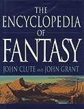 The Encyclopedia of Fantasy Roz Kaveney