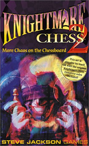 Knightmare Chess Set 2 *OP, Jackson, Steve