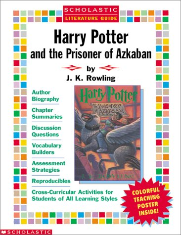 Harry Potter and the Prisoner of Azkaban with Poster (Scholastic Literature Guides (Harry Potter))
