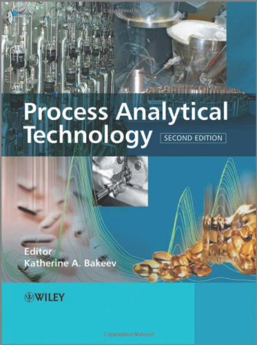 Process Analytical Technology: Spectroscopic Tools and Implementation Strategies for the Chemical and Pharmaceutical Ind