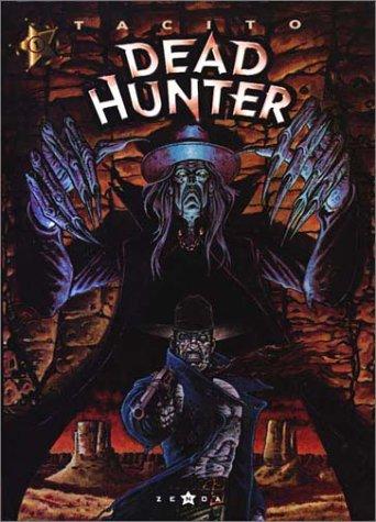 Dead Hunter Tome 1 [BD] [MULTI]