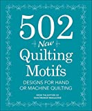 img - for 502 New Quilting Motifs: Designs for Hand or Machine Quilting book / textbook / text book