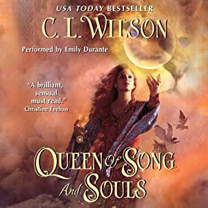 Queen of Song and Souls: Tairen Soul, Book 4 | [C. L. Wilson]