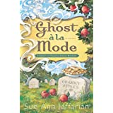 Ghost a la Mode (A Ghost of Granny Apples Mystery) ~ Sue Ann Jaffarian