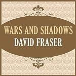 Wars and Shadows | David Fraser