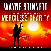 Merciless Charity: A Charity Styles Novel: Caribbean Thriller Series, Book 1 | Wayne Stinnett