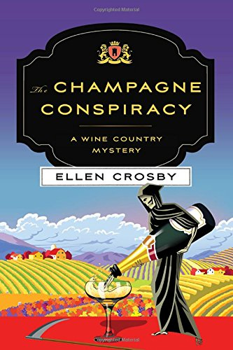 The Champagne Conspiracy: A Wine Country Mystery (Wine Country Mysteries) (Washington Wine Country compare prices)