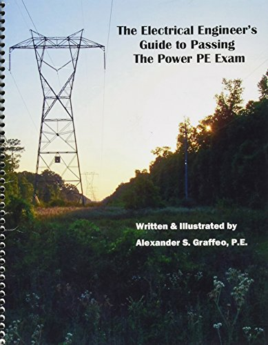 The Electrical Engineer's Guide to Passing the Power PE Exam (Power Engineering compare prices)