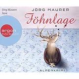 Föhnlage (Hörbestseller): Alpenkrimi
