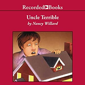 Uncle Terrible: More Adventures of Anatole | [Nancy Willard]