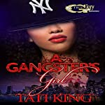A Gangster's Girl | Tati King