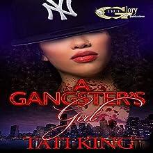 A Gangster's Girl   Livre audio Auteur(s) : Tati King Narrateur(s) : Cee Scott