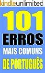 101 ERROS MAIS COMUNS DE PORTUGU�S (P...