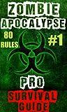 Zombie Apocalypse Pro Survival Guide (#1 BEST) (Zombie Pro)
